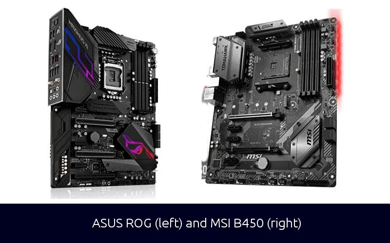 ASUS ROG and MSI B450 motherboard