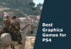 best ps4 graphics games